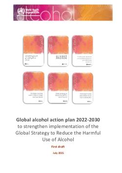 global_alcohol_acion_plan_first-draft_july_2021