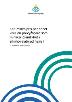 kan-minimipris-enhet-policyatgard-minskar-ojamlikhet-alkoholrelaterad-halsa